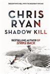 Shadow Kill: A Strikeback Novel