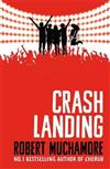 Rock War: Crash Landing: Book 4