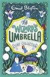 The Wizard's Umbrella: Story Collection
