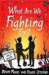 What Are We Fighting For?: New Poems About War