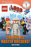 DK Readers: The Lego Movie: Calling All Master Builders!