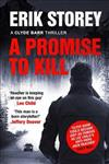 A Promise to Kill: A Clyde Barr Thriller