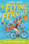 Flying Fergus 1: The Best Birthday Bike