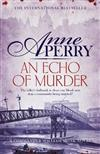 An Echo of Murder: William Monk Mystery 23