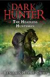 The Headless Huntsman