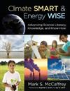 Climate Smart & Energy Wise: Advancing Science Literacy, Knowledge, and Know-How