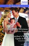 A Bravo for Christmas/A Cowboy's Wish Upon a Star