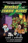 Revenge of the Zombie Monks: 2: An Unofficial Graphic Novel for Minecrafters