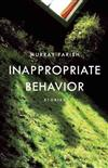 Inappropriate Behavior: Stories