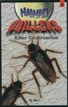 Killer Cockroaches