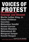 Voices of Protest: Documents of Courage and Dissent
