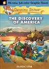 Geronimo Stilton Graphic Novels: No. 1: The Discovery of America