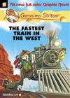 Geronimo Stilton #13: Fastest Train In The West