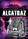 Torque Series: The Scariest Places on Earth: Alcatraz