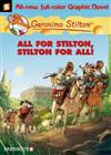 Geronimo Stilton Graphic Novels #15: All for Stilton, Stilton for All!