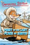 Geronimo Stilton Graphic Novels #18: First to the Last Place on Earth