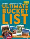 Australia's Top Places to Go: The Ultimate Bucket List