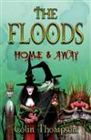 Floods: Home and Away: No.3: the