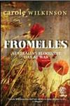 Fromelles: Australia's Bloodiest Day at War