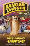 Ranger in Danger: King Cobra's Curse