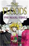 Floods, The: The Royal Family