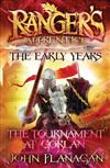 Ranger's Apprentice the Early Years 1: The Tournament at Gorlan