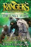 Rangers Apprentice the Early Years 2: The Battle of Hackham Heath