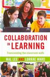 Collaboration in Learning: Transcending the Classroom Walls