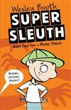 Wesley Booth, Super Sleuth