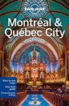 Lonely Planet Montreal & Quebec City