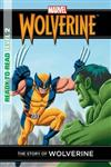 Marvel Ready-to-read Level 2: the Story of Wolverine