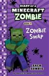 Diary of a Minecraft Zombie #4: Zombie Swap