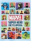 Marvel Super Hero Encyclopedia (2016 Edition)