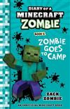 Zombie Goes to Camp