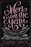 Men on the Menu: 75 Delicious Affairs Around the World
