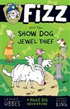 Fizz and the Show Dog Jewel Thief