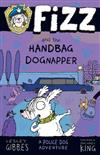Fizz and the Handbag Dognapper