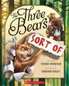 The Three Bears (Sort Of)