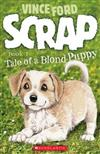 Scrap: Tale of a Blond Puppy