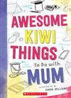 Awesome Kiwi Things To Do With Mum
