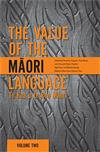 The Value of the Maori Language: Te Hua o Te Reo Maori