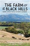 The Farm at Black Hills: Farming Alone in the Hills of Canterbury
