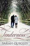 Tenderness: Stories