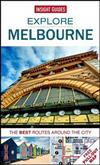 Insight Guides: Explore Melbourne