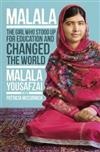 Malala: The Girl Who Stood Up for Education and Changed the World