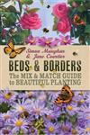 Beds & Borders: The Mix-&-Match Guide to Beautiful Planting