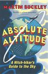 Absolute Altitude: A Hitch-Hiker's Guide to the Sky