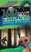 100 Most Unexplained Mysteries on the Planet
