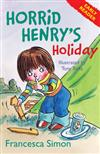 Horrid Henry's Holiday: (Early Reader 3)