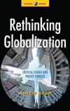 Rethinking Globalization: Critical Issues and Popular Choices